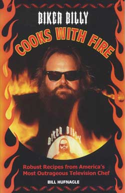 Biker Billy Cooks with Fire Cookbook Cover